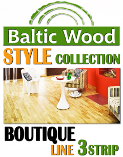 BalticWood BOUTIQUE 3strip